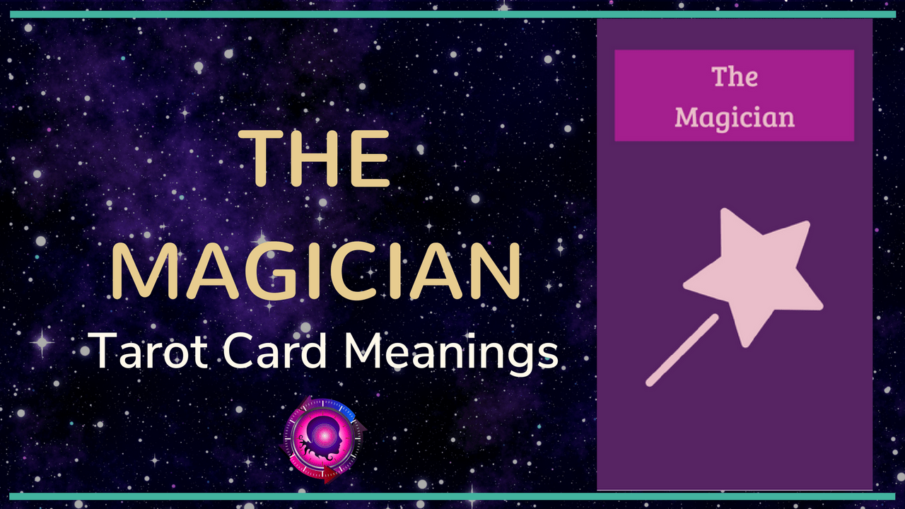 the-magician-tarot-card-meanings