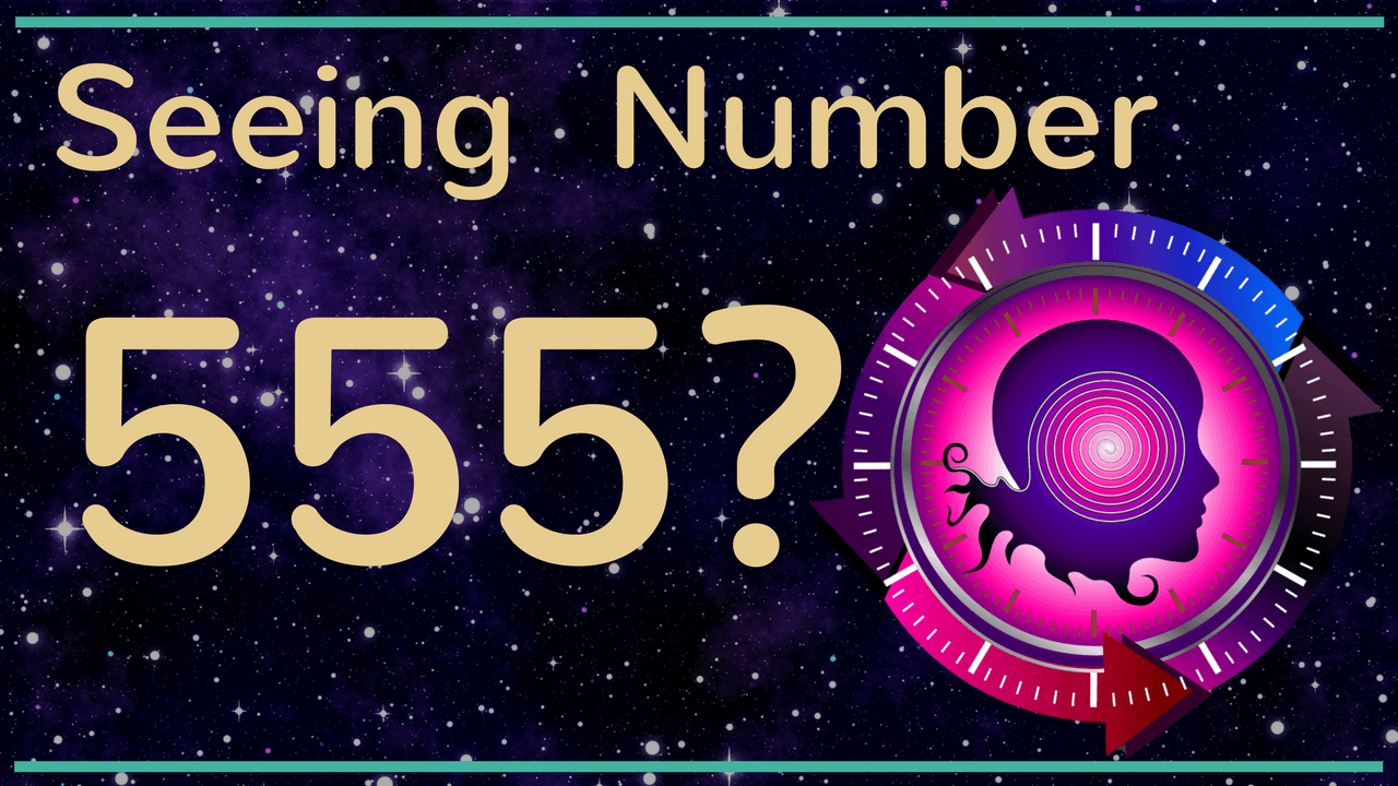 NUMEROLOGY NUMBER 555 – Numerology Meanings & Symbolism